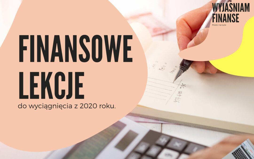 Finansowe lekcje do wyciągnięcia z 2020 roku