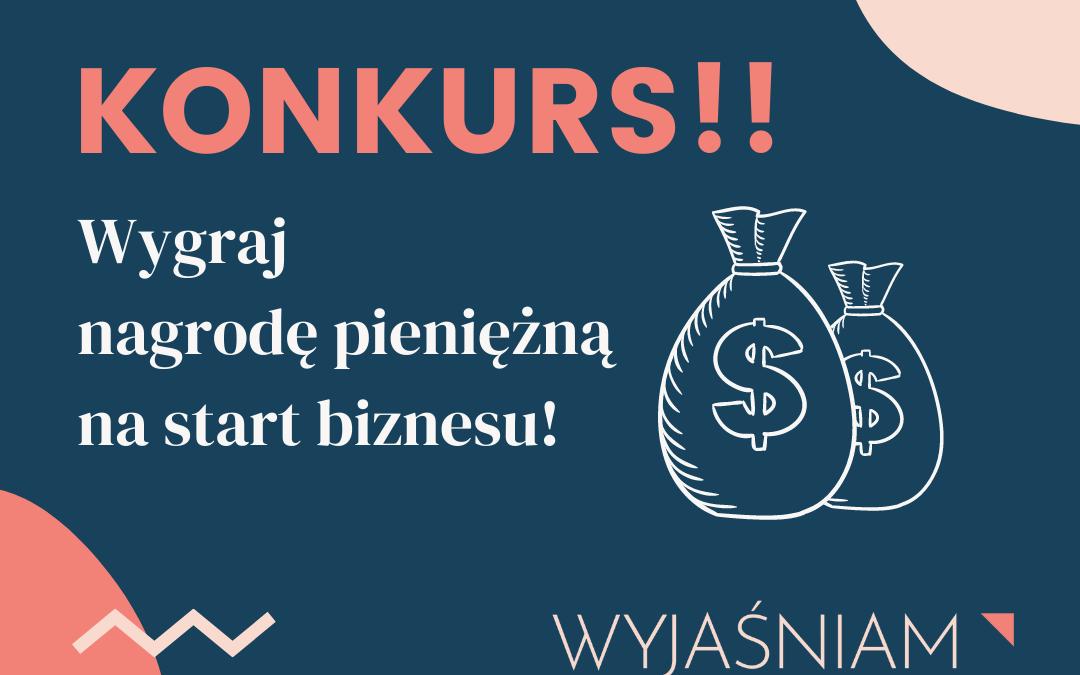 KONKURS Na Start Biznesu!